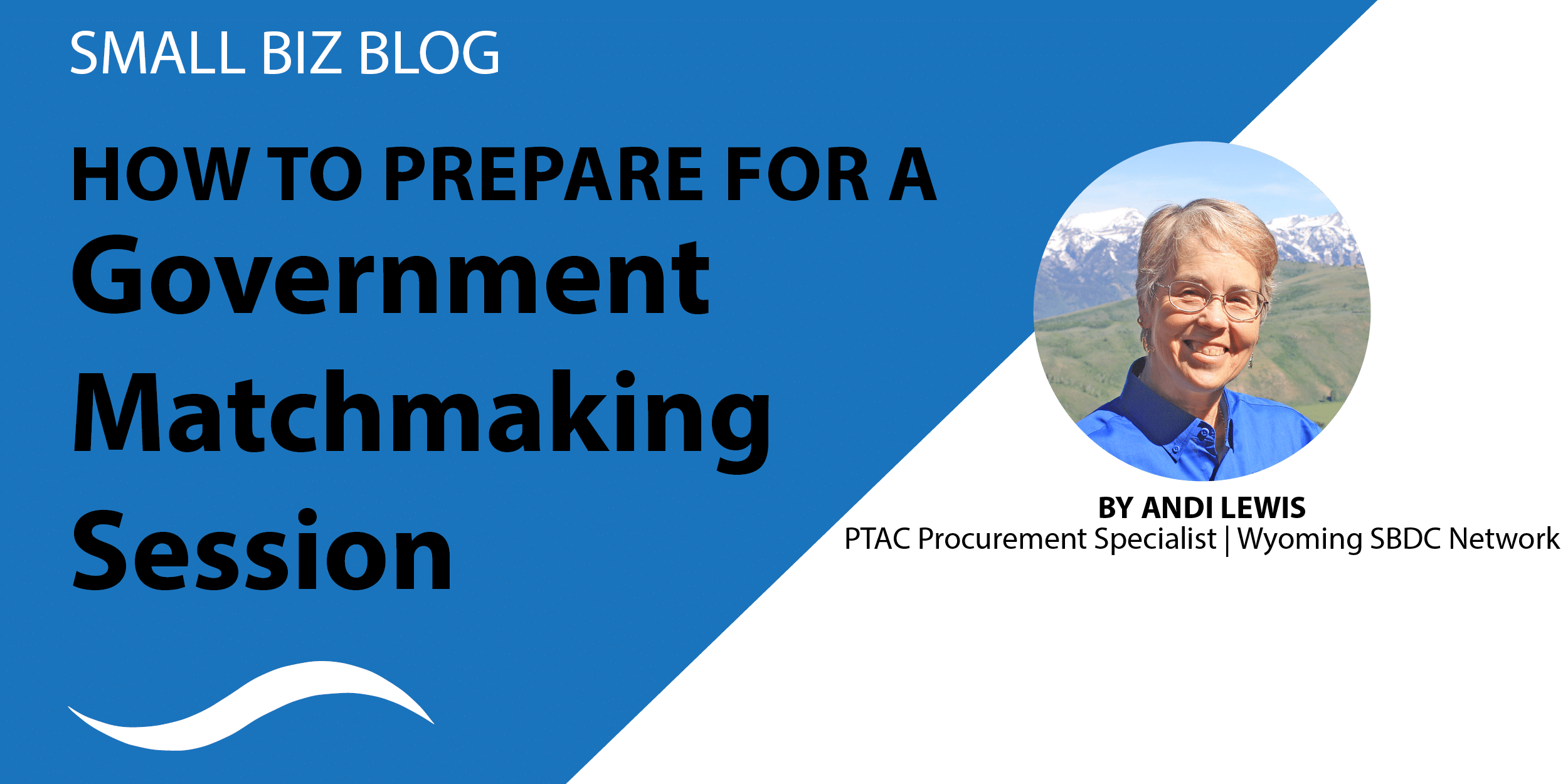 How to Prepare for a Government Matchmaking Session