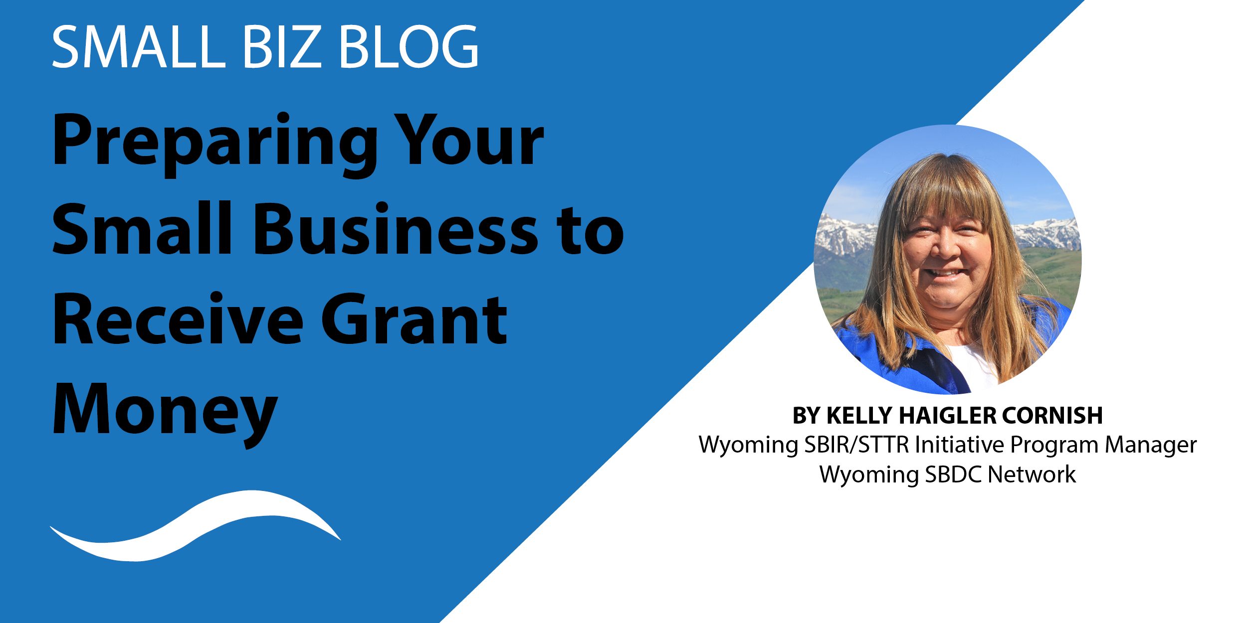 Preparing Your Small Business to Receive Grant Money