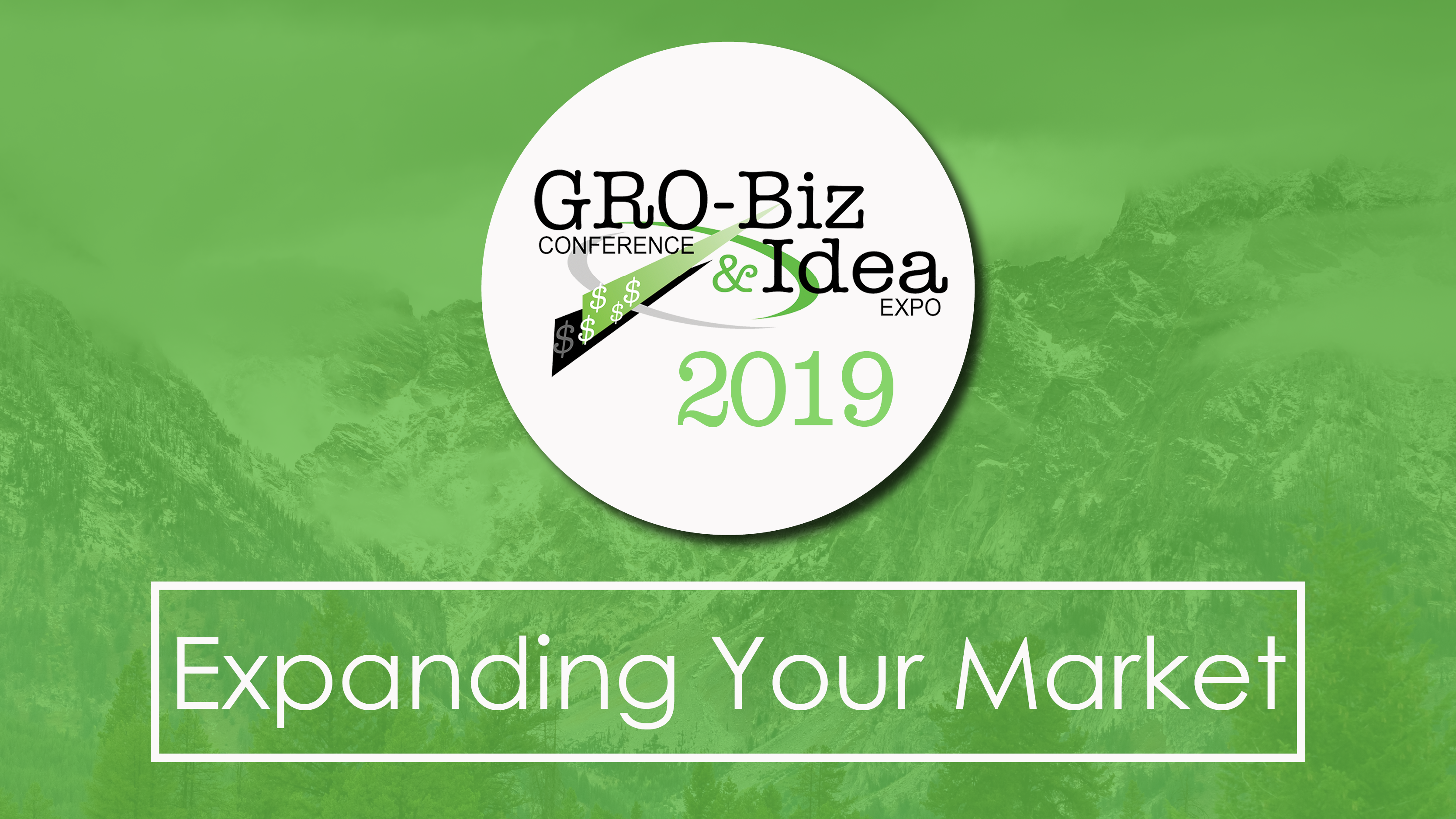 2019 GRO-Biz Conference & Idea Expo Registration Now Open