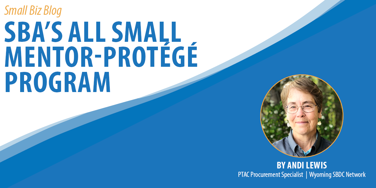 SBA's All Small Mentor-Protege Program