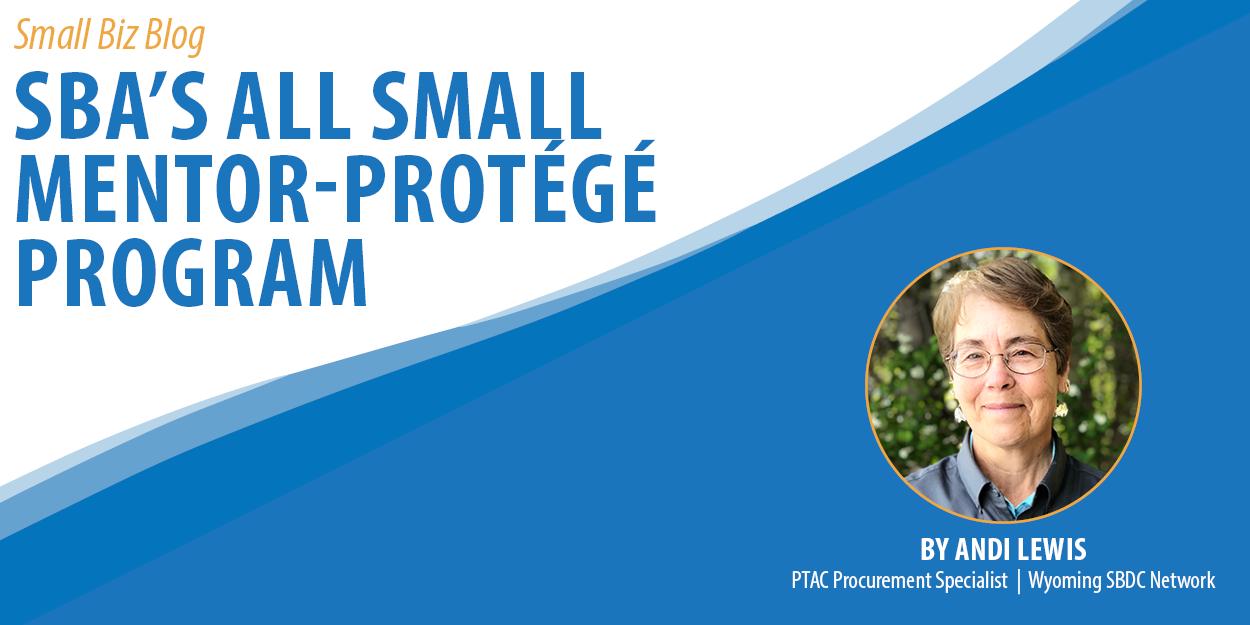 SBA's All Small Mentor-Protege Program