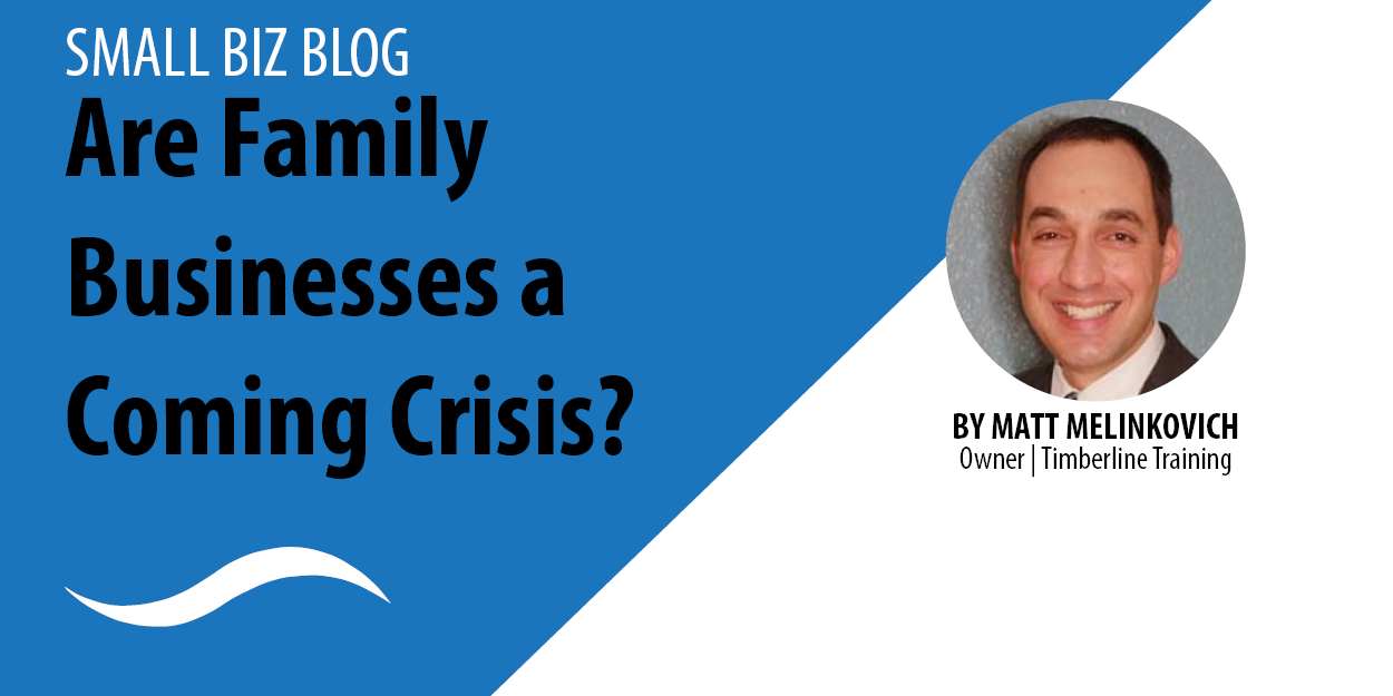 Are Family Businesses A Coming Crisis?
