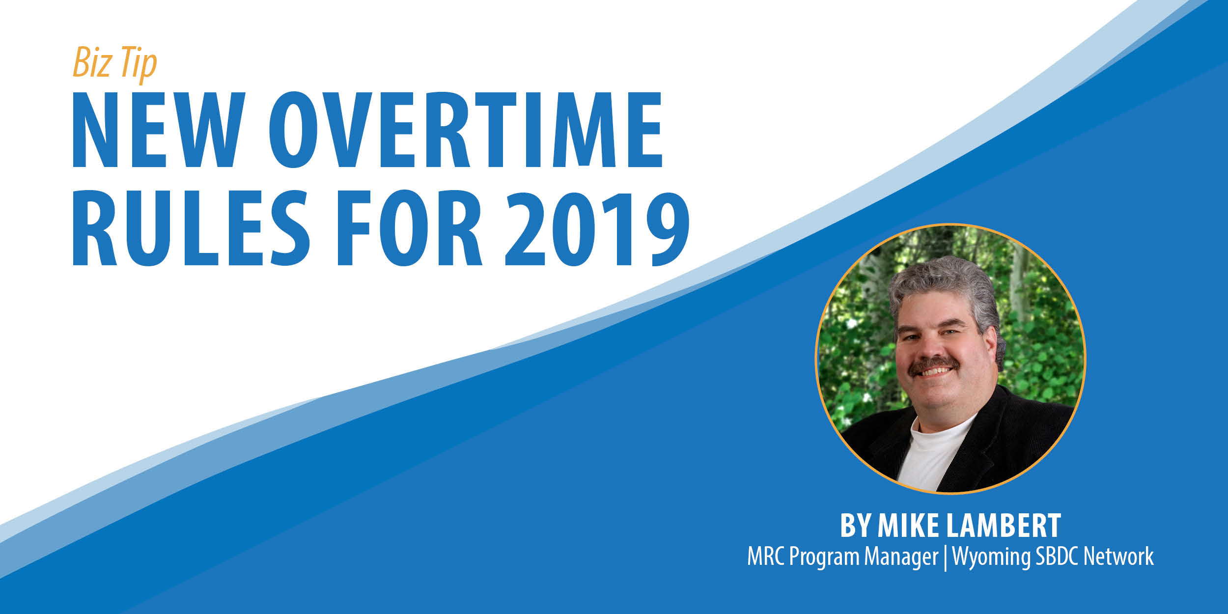 New Overtime Rules for 2019 Biz Tip