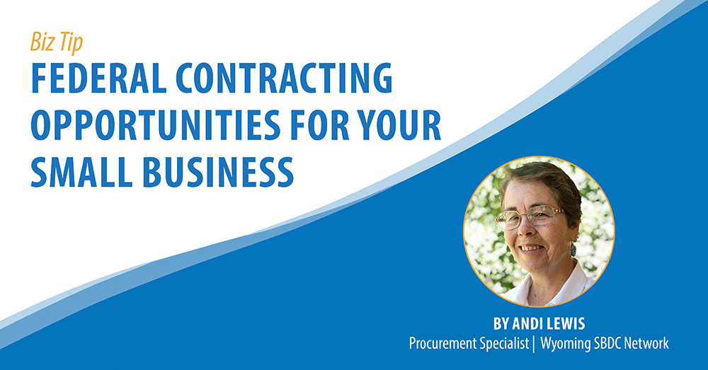 Federal Contracting Opportunities for Your Small Business