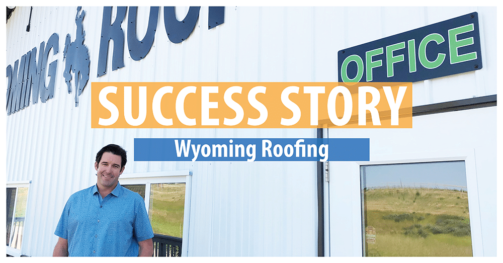 Wyoming Roofing [Success Story]