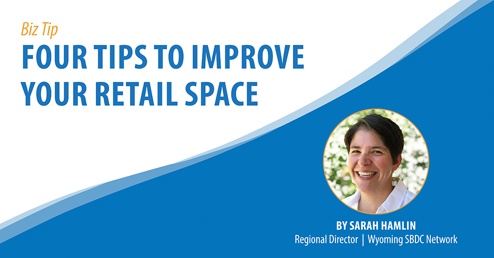 Four Tips to Improve Your Retail Space