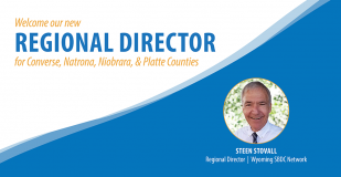 Welcome our new Regional Director for Converse, Natrona, Niobrara, and Platte Counties. Steen Stovall, Regional Director, Wyoming SBDC Network.