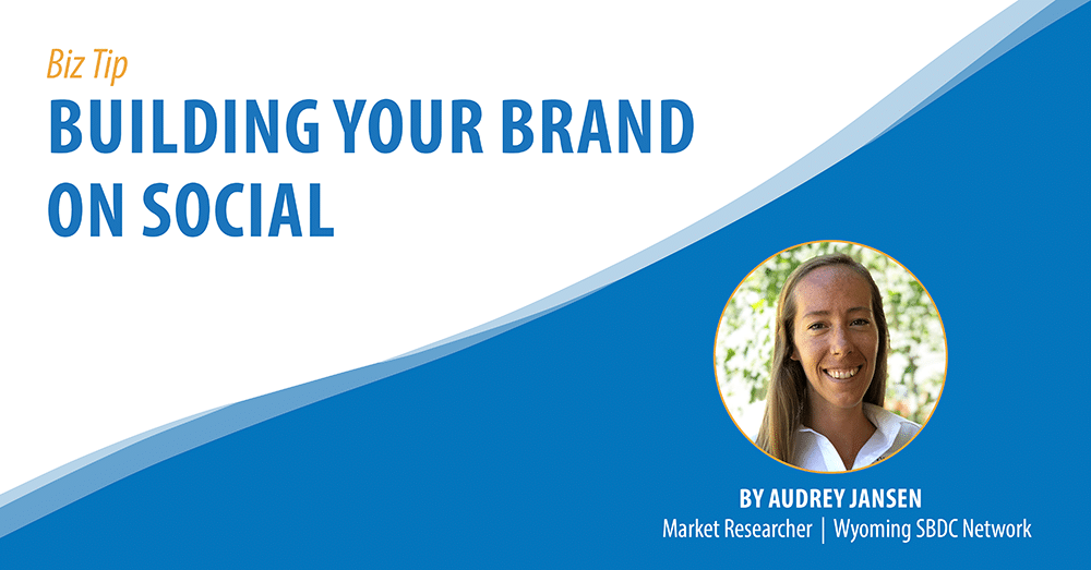 Building Your Brand on Social