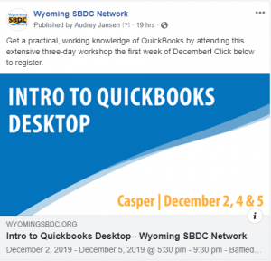 Building Your Brand on Social Example 2: Facebook post promoting a Wyoming SBDC Network event title Intro to QuickBooks Desktop.