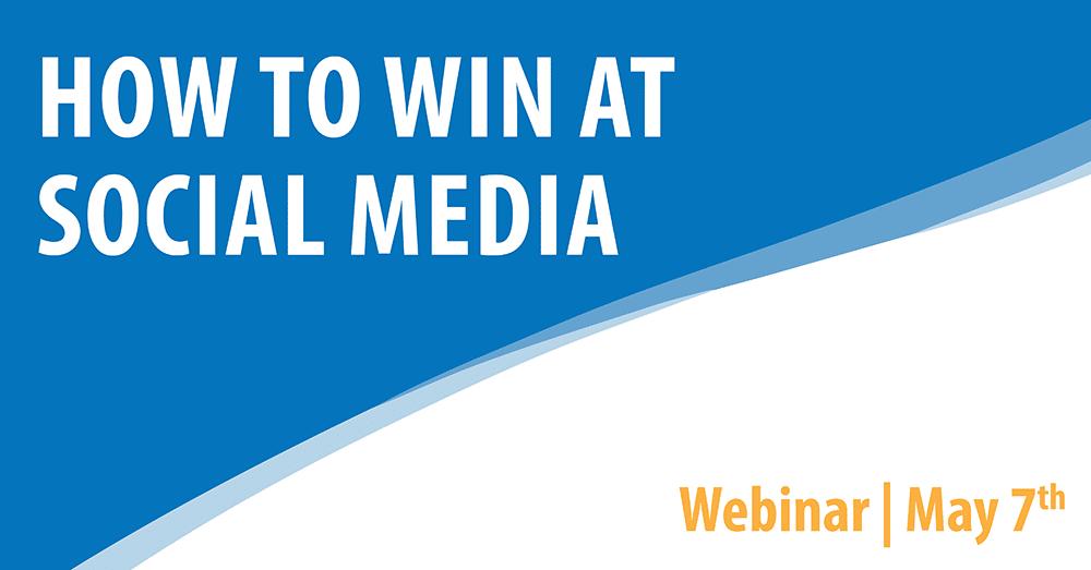 How to Win at Social Media