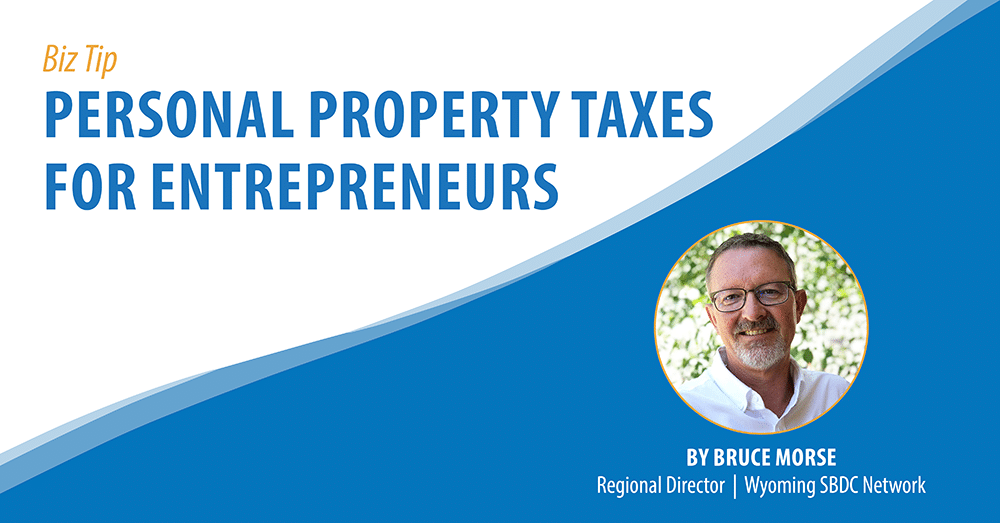 Personal Property Taxes for Entrepreneurs