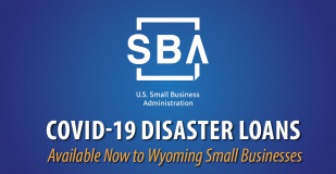 COVID-19 Disaster Loans Available No to Wyoming Small Businesses