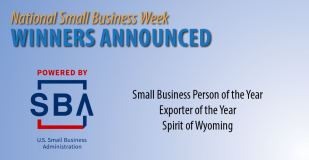 National Small Business Week Winners Announced. Small Business Person of the Year, Exporter of the Year, Spirit of Wyoming. Powered by the U.S. Small Business Administration.