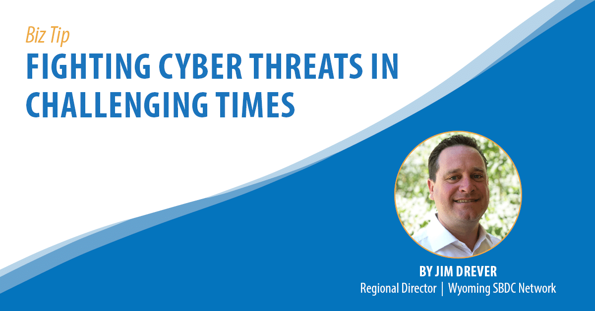 Fighting Cyber Threats in Challenging Times