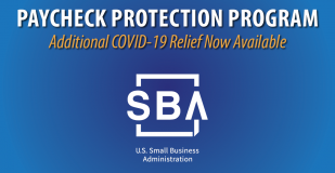 Paycheck Protection Program. Additional COVID-19 Relief Now Available. U.S. Small Business Administration