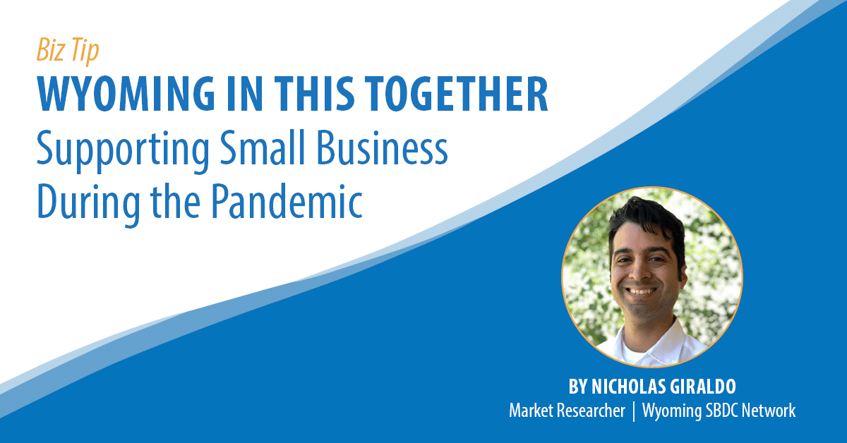 Wyoming In This Together – Supporting Small Business During the Pandemic