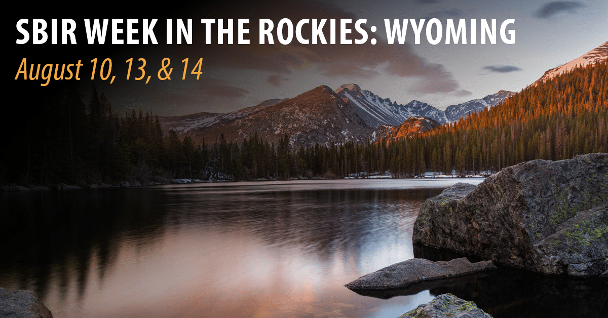 SBIR Week in the Rockies: Wyoming