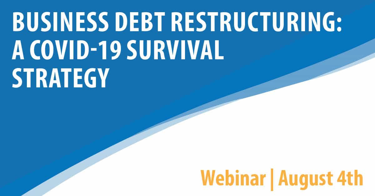 Business Debt Restructuring: A COVID-19 Survival Strategy