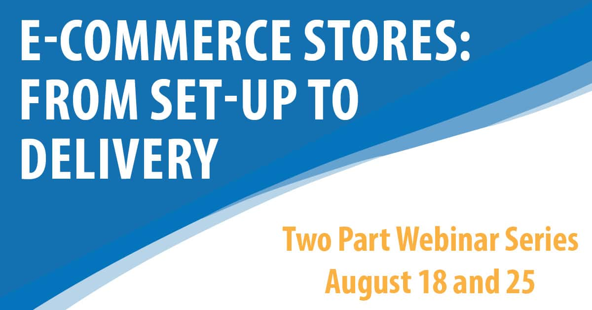 E-Commerce Stores: From Set-up to Delivery Part 1