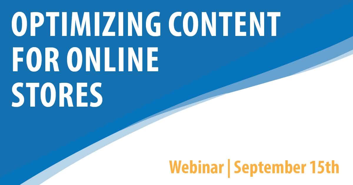 Optimizing Content for Online Stores