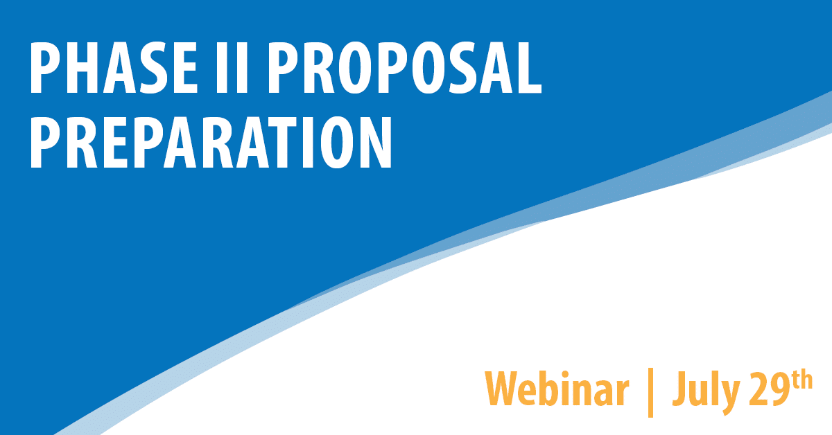 Phase II Proposal Preparation