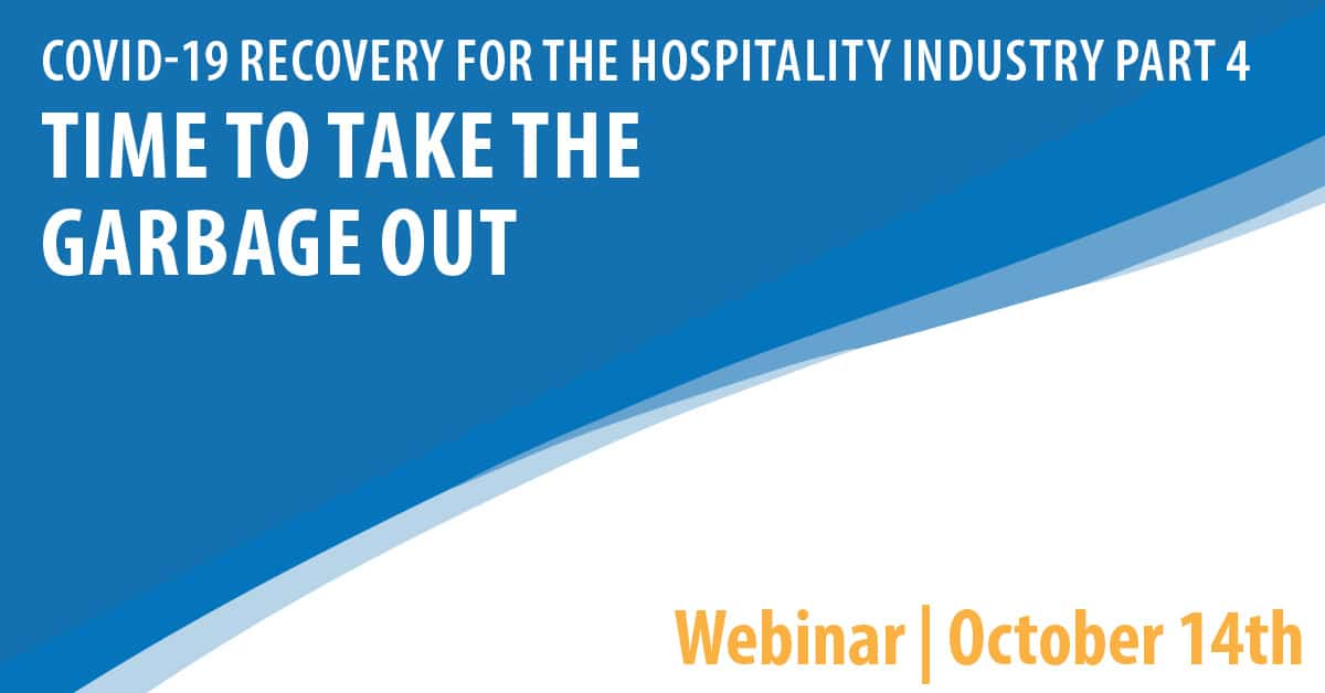 COVID 19 Recovery for the Hospitality Industry Webinar Series Part 4