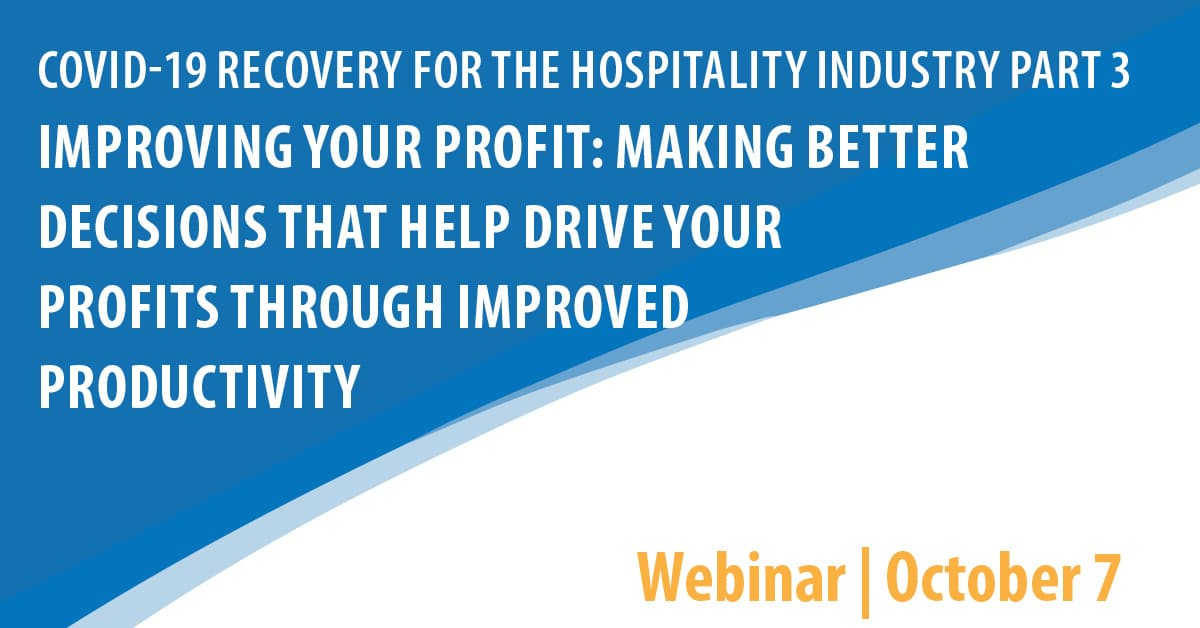 COVID 19 Recovery for the Hospitality Industry Webinar Series Part 3
