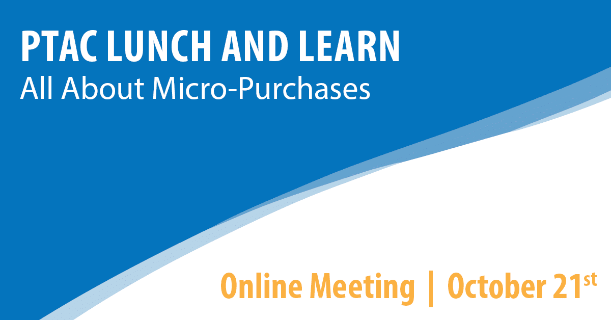 PTAC Lunch and Learn: All About Micro-Purchases