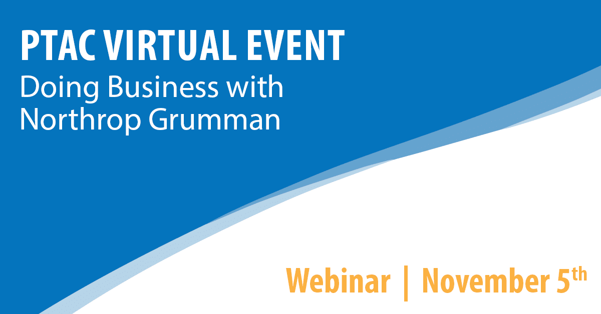 PTAC Virtual Event: Doing Business with Northrop Grumman