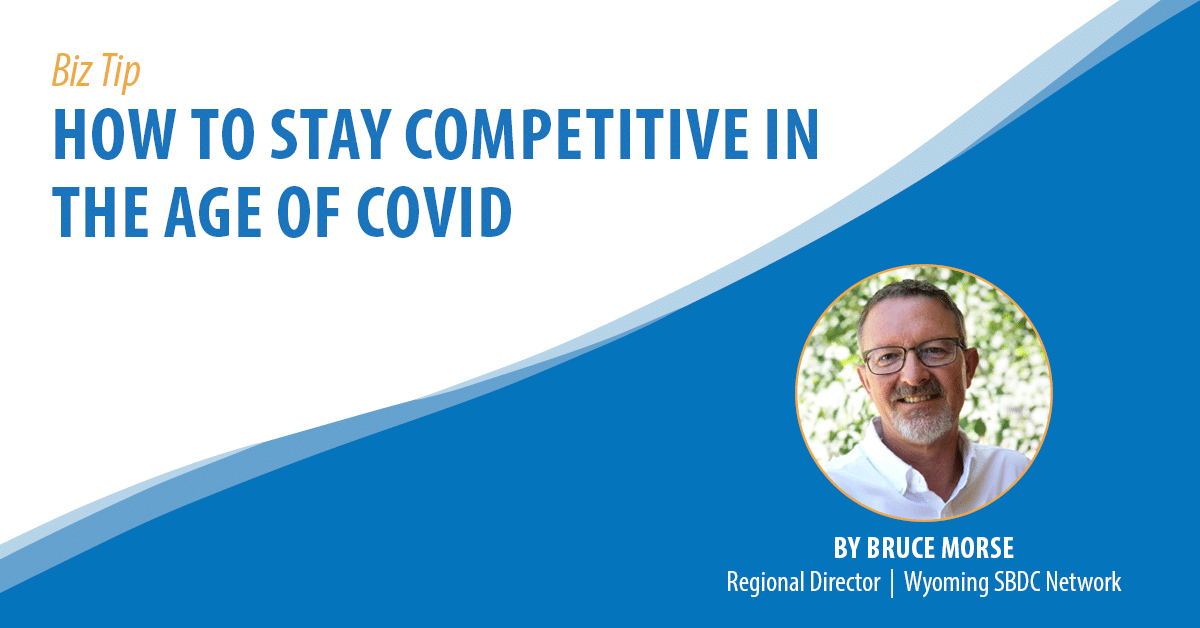 How to Stay Competitive in the Age of COVID