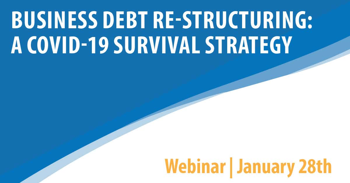 Business Debt Restructuring: A COVID 19 Survival Strategy
