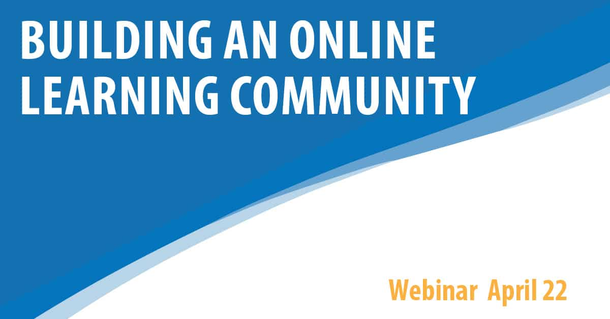 Building An Online Learning Community