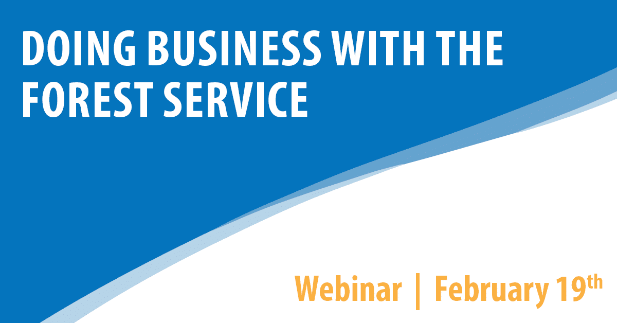 PTAC Webinar: Doing Business with the Forest Service