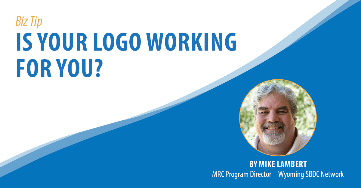 Is Your Logo Working For You?
