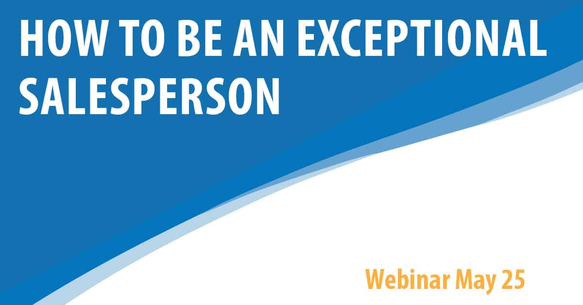 How To Be An Exceptional Salesperson