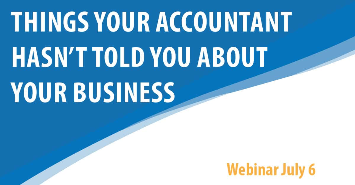 Things Your Accountant Hasn't Told You About Your Business