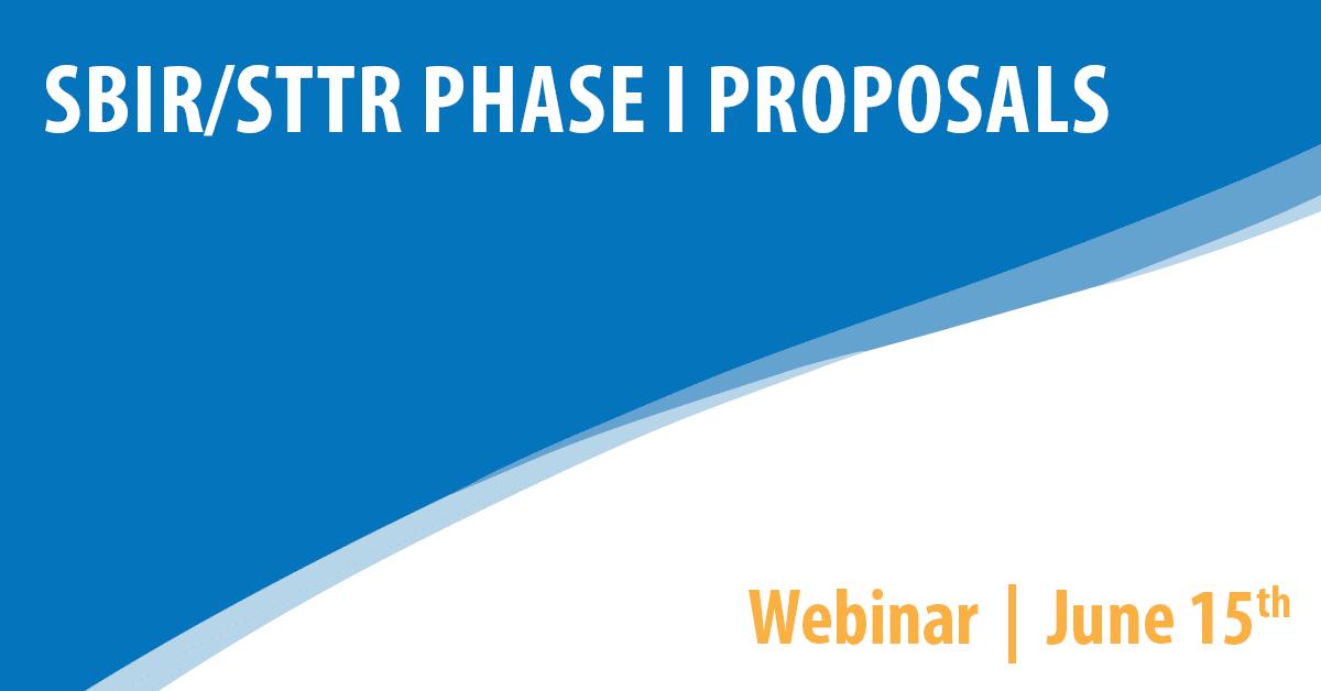 SBIR/STTR Phase I Proposals