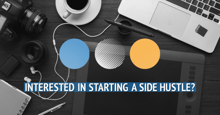 Interested in Starting a Side Hustle?