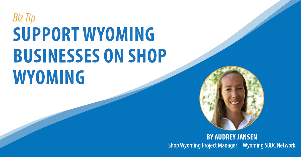 Support Wyoming Businesses on Shop Wyoming