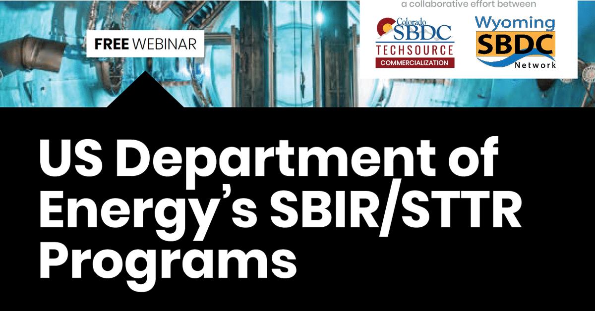 US Department of Energy's SBIR/STTR Programs
