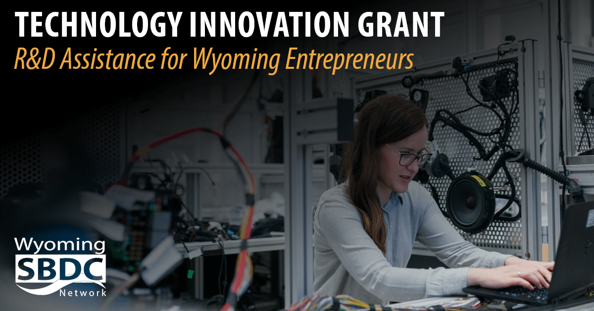 New Grant to Assist Wyoming Entrepreneurs with Research and Development