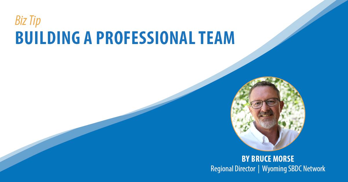 Building a Professional Team