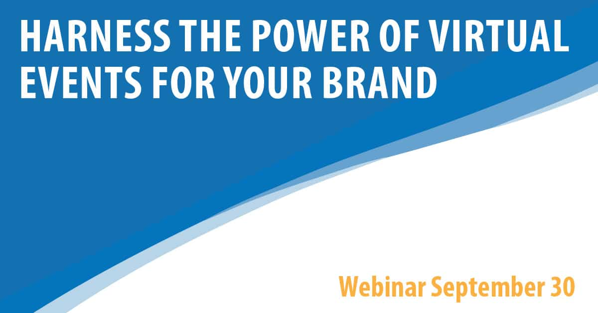 Harness the Power of Virtual Events For Your Brand